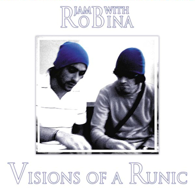 Jam with Robina - Visions of a Runic Album